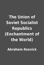 The Union of Soviet Socialist Republics…