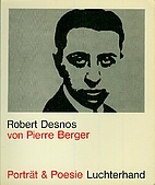 Robert Desnos by Robert Desnos