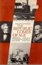 The Republic comes of age, 1789-1841 by…