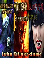 Aliens, Demons & Vampires - Three Short…