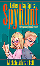 Latter-Day Spies: Spyhunt by Michele Ashman…