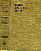 Golden Harlequin Library, Volume XXXIII:…
