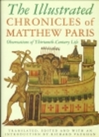 The Illustrated Chronicles of Matthew Paris:…