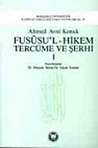 Fususül Hikem Ve Tercüme Şerhi C.1 by…