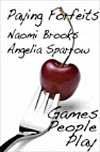Paying Forfeit by Naomi Brooks