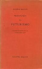 Preistoria del futurismo Corso monografico…