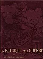 La Belgique et la Guerre TIII Les…