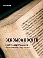 Berömda böcker : en litterär uppslagsbok…