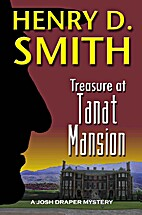 Treasure at Tanat Mansion by Henry D. Smith