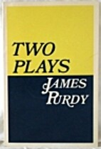 Two Plays by James Purdy