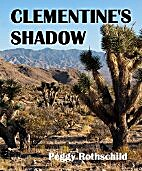 Clementine's Shadow by Peggy Rothschild