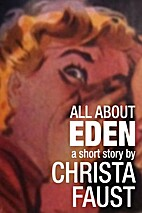 All About Eden by Christa Faust