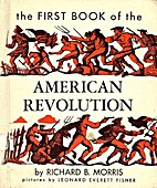 The First Book of the American Revolution by…