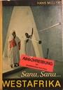 Sanu, Sanu ... Westafrika - Hans Müller