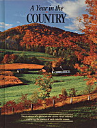 A Year in the Country 1990: A Pictorial Tour…
