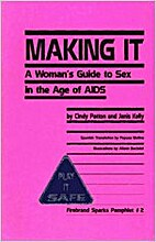 Making It: A Woman's Guide to Sex in…