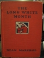 The Long White Month by Dean Marshall