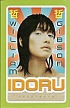 Idoru : roman by William Gibson