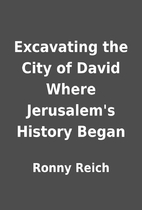 Excavating the City of David Where…