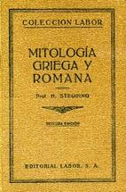 Mitología Griega y Romana by H. Steuding