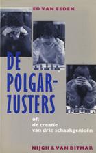 De Polgar-zusters of: de creatie van drie…