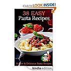 38 Easy Pasta Recipes - Simple & Delicious…