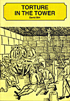 Torture in the Tower by David Birt