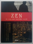 The Book of Zen: The Path to Inner Peace by…