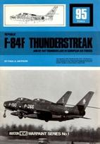 Republic F-84F Thunderstreak and RF-84F…