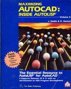 Maximizing AutoCAD Volume II: Inside…