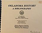 Oklahoma History: A Bibliography by Mary…