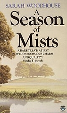 A Season of Mists by Sarah Woodhouse