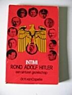 Intimi rond Adolf Hitler een sinister…