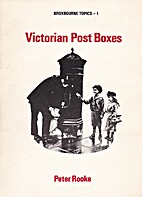 Victorian Post Boxes (Broxbourne Topics - 1)…