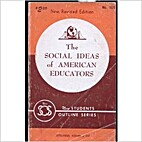 The Social Ideas of American Educators by M…