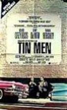 Tin Men [1987 film] by Barry Levinson