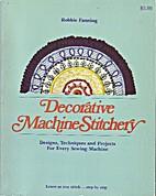 Decorative Machine Stitchery by Robbie…