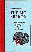The Big Mirror by Mohammed Mrabet
