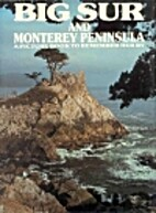 Big Sur and Monterey Peninsula: A Picture…