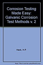 Galvanic corrosion test methods by Harvey P.…