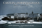 Castles & forts of Ghana by James Anquandah