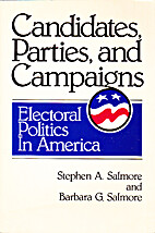 Candidates, Parties, and Campaigns:…