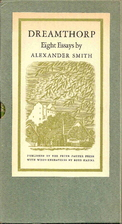 Dreamthorp. Eight essays by Alexander Smith