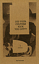 Did Your Culture Kick You Out?? by Dan…