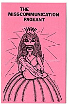 The Misscommunication Pageant by Christa…
