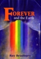 Forever and the Earth: Yesterday and…