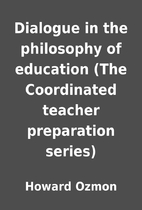 Dialogue in the philosophy of education (The…