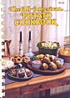 All-American Potato Cookbook by Julie Hogan