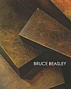 Bruce Beasley (Exhibition Catalog) (June 28…