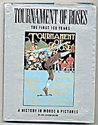 Tournament of Roses: The first 100 years by…